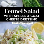 Fennel Apple Salad with goat cheese dressing